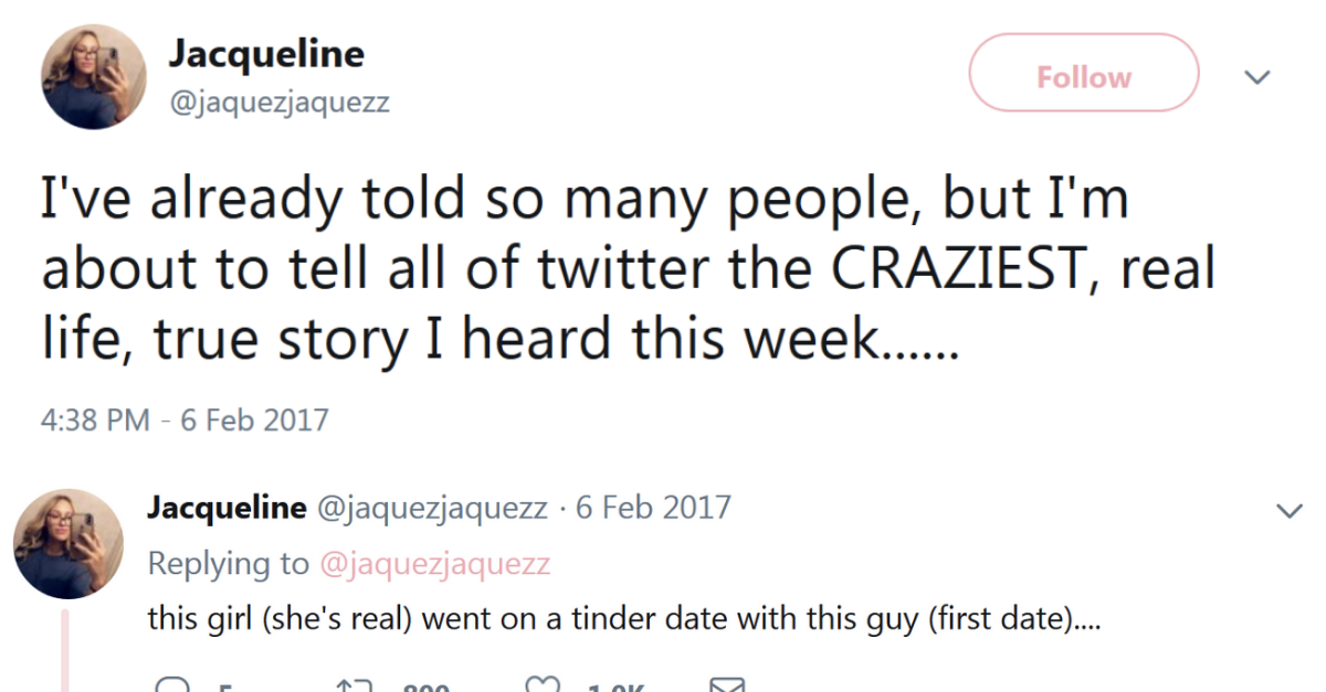 Twitter Uses Shares Her Friends Insane Tinder Date Story